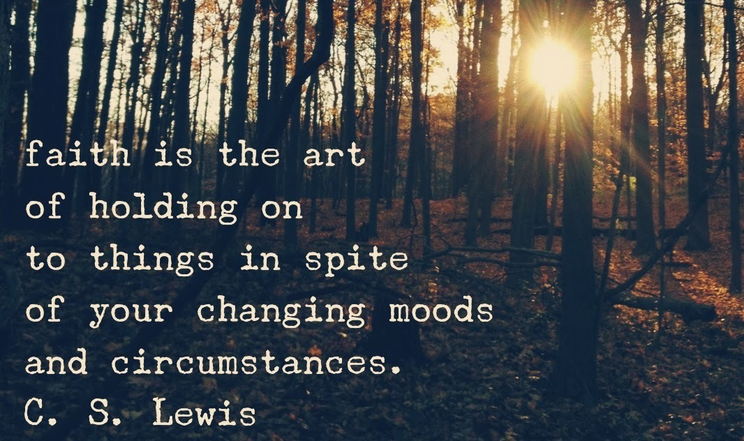 faith, lewis, and quote image