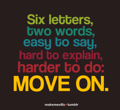 move on, hard, and quote image