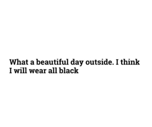 black and white, dress, and deep quotes image