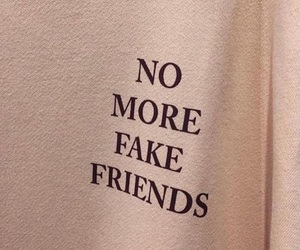 no more, fuck fake friends, and backstab image