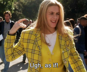 Clueless, as if, and movie image
