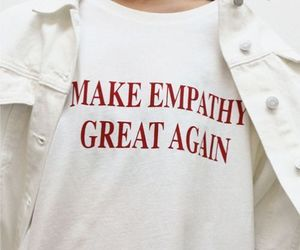 empathy, quotes, and white image