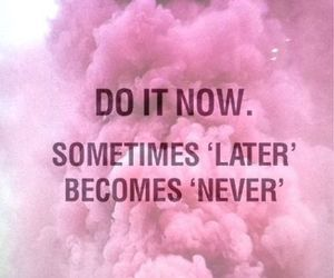 quotes, pink, and never image