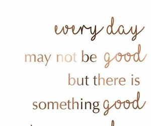 days, good, and quotes image