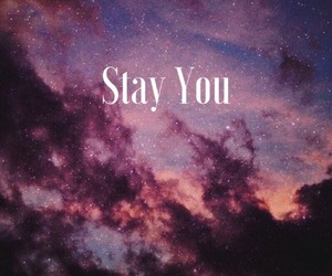 galaxy, stay, and you image