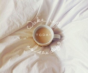 coffee, quotes, and today image