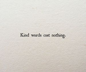 kind, quote, and love image