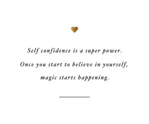 confidence, quotes, and inspiration image