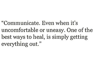 communicate, uncomfortable, and heal image