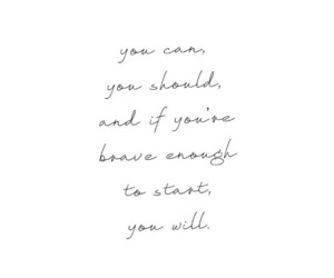 quotes, motivation, and brave image