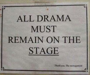 drama, stage, and quotes image