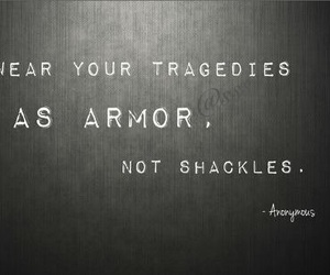 quote, tragedy, and armor image