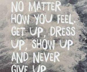 dress up, get up, and motivation image