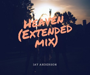 Jay Anderson – Heaven | Out now..!