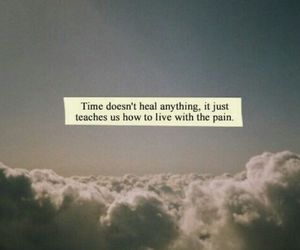 quotes, time, and pain image