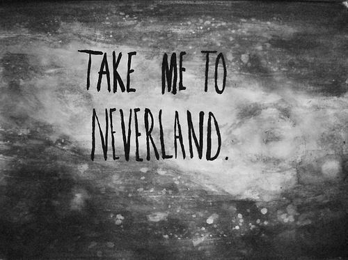 neverland, quote, and text image