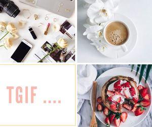friday, good morning, and tgif image