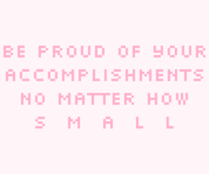pixel, quote, and accomplishment image