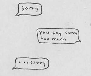 sorry, quotes, and text image