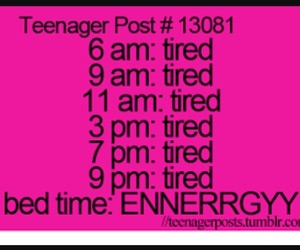 teenager post, tired, and quotes image