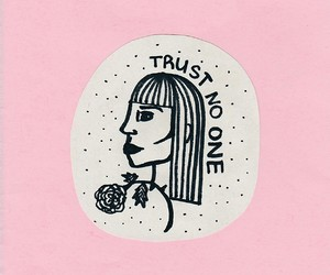 pink, rose, and Trust No One image
