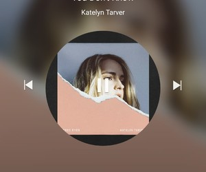 song, katelyn tarver, and you dont know image