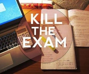 exam, study, and kill image