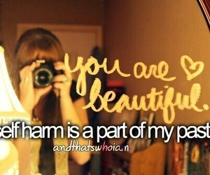 self harm, andthatswhoiam, and past image