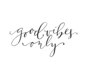 quote, good, and vibes image