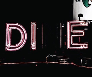 die, neon, and grunge image
