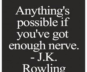 quote, possible, and jk rowling image