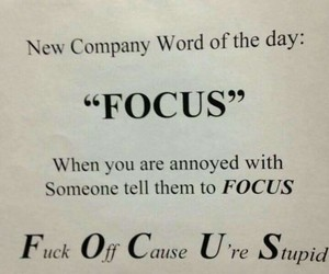 annoying, company, and focus image