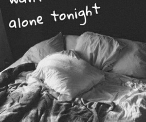 alone, quotes, and tonight image