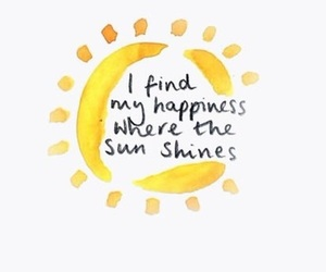 quotes, sun, and happiness image