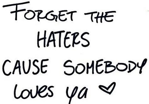 love, haters, and quote image