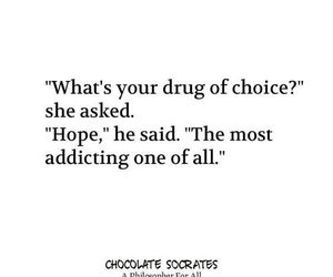 choice, drug, and hope image