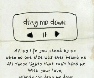 one direction, Lyrics, and drag me down image