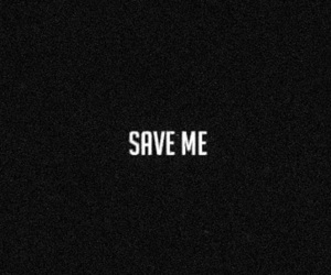 quote, save, and Save Me image