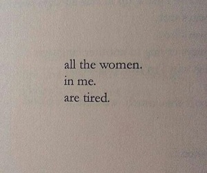 woman, quotes, and tired image
