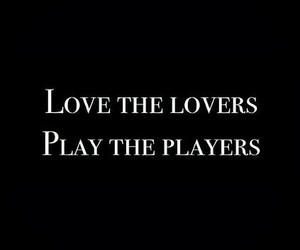 love, play, and quotes image