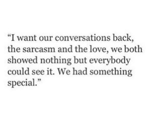 conversations, memories, and sarcasm image