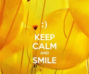 smile, keep calm, and yellow image