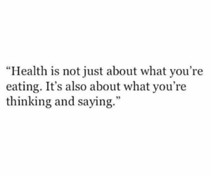 health, eating, and quotes image