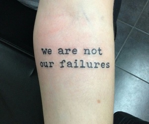 tattoo, quotes, and failure image