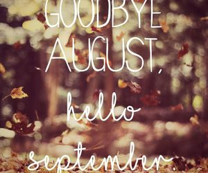August, autumn, and good bye image