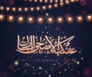 eid mubarak, eid ul azha, and عيد الأضحى image