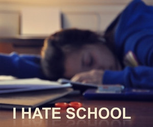 hate, school, and tired image