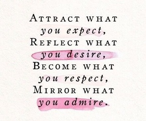 quotes, admire, and respect image