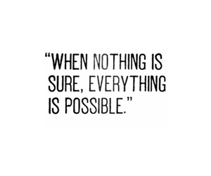 quote, possible, and everything image