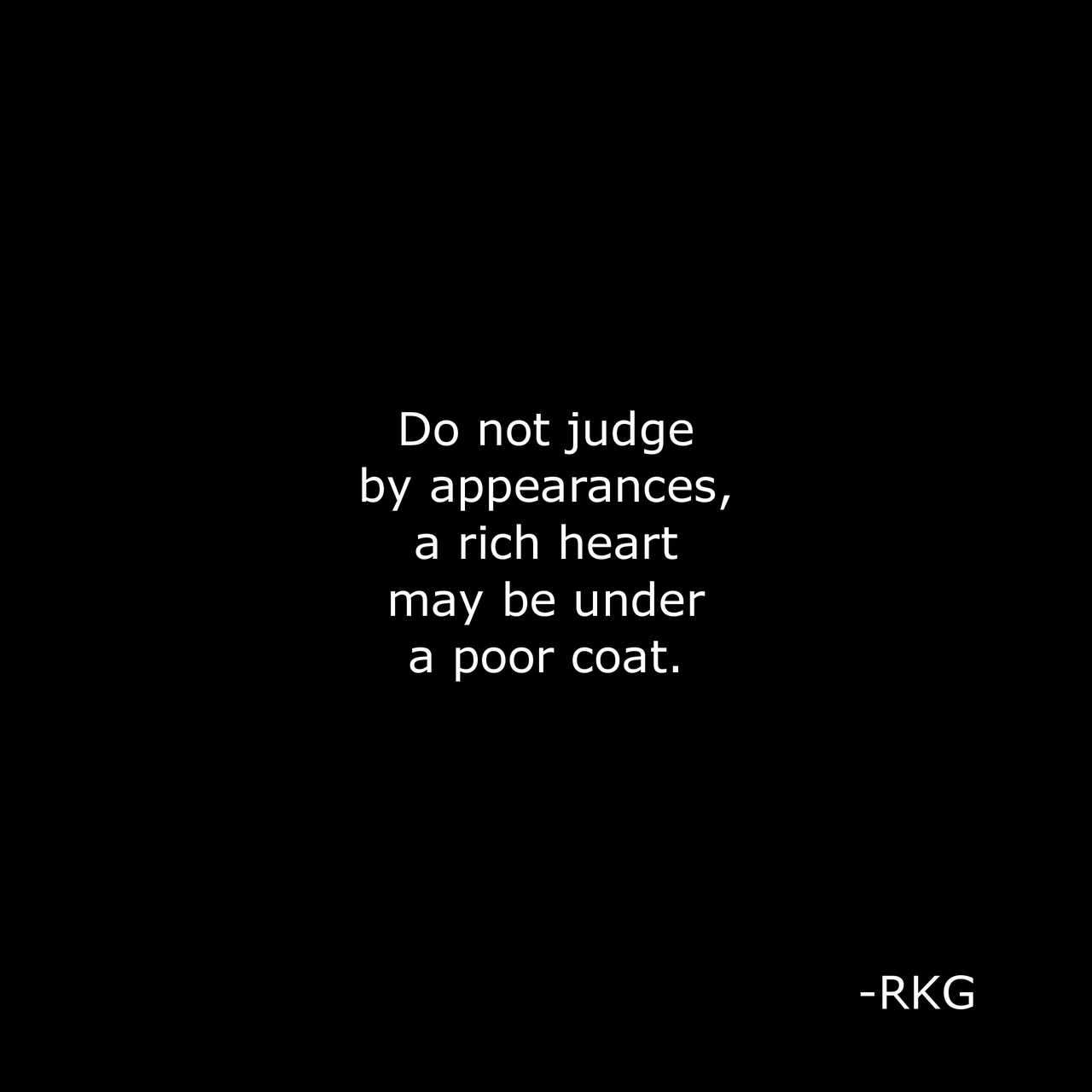 don t judge people by their skin by what you see on the outside